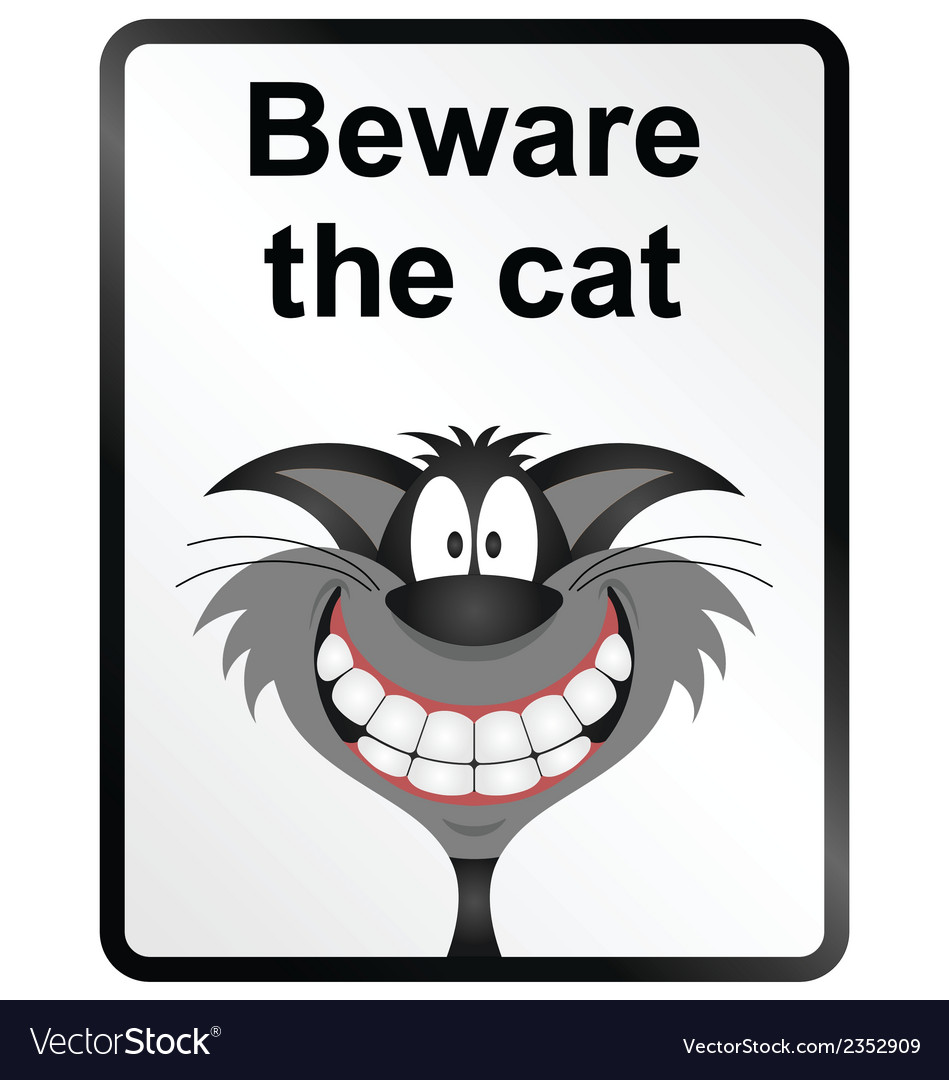 Beware the cat information sign vector | Price: 1 Credit (USD $1)