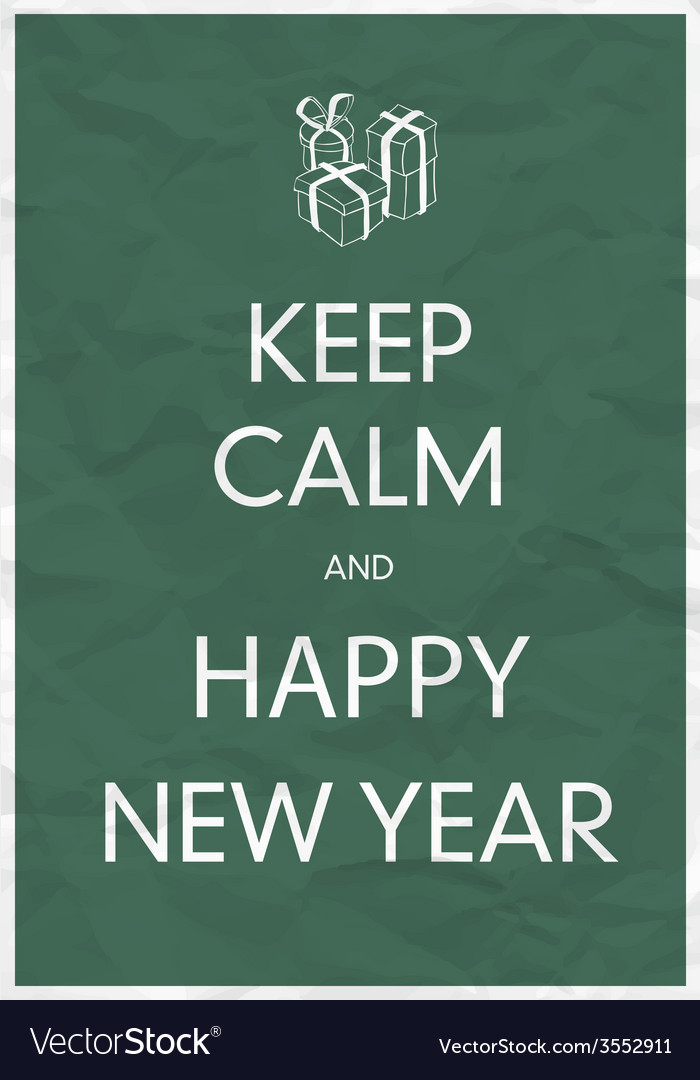 Keep calm and happy new year vector | Price: 1 Credit (USD $1)