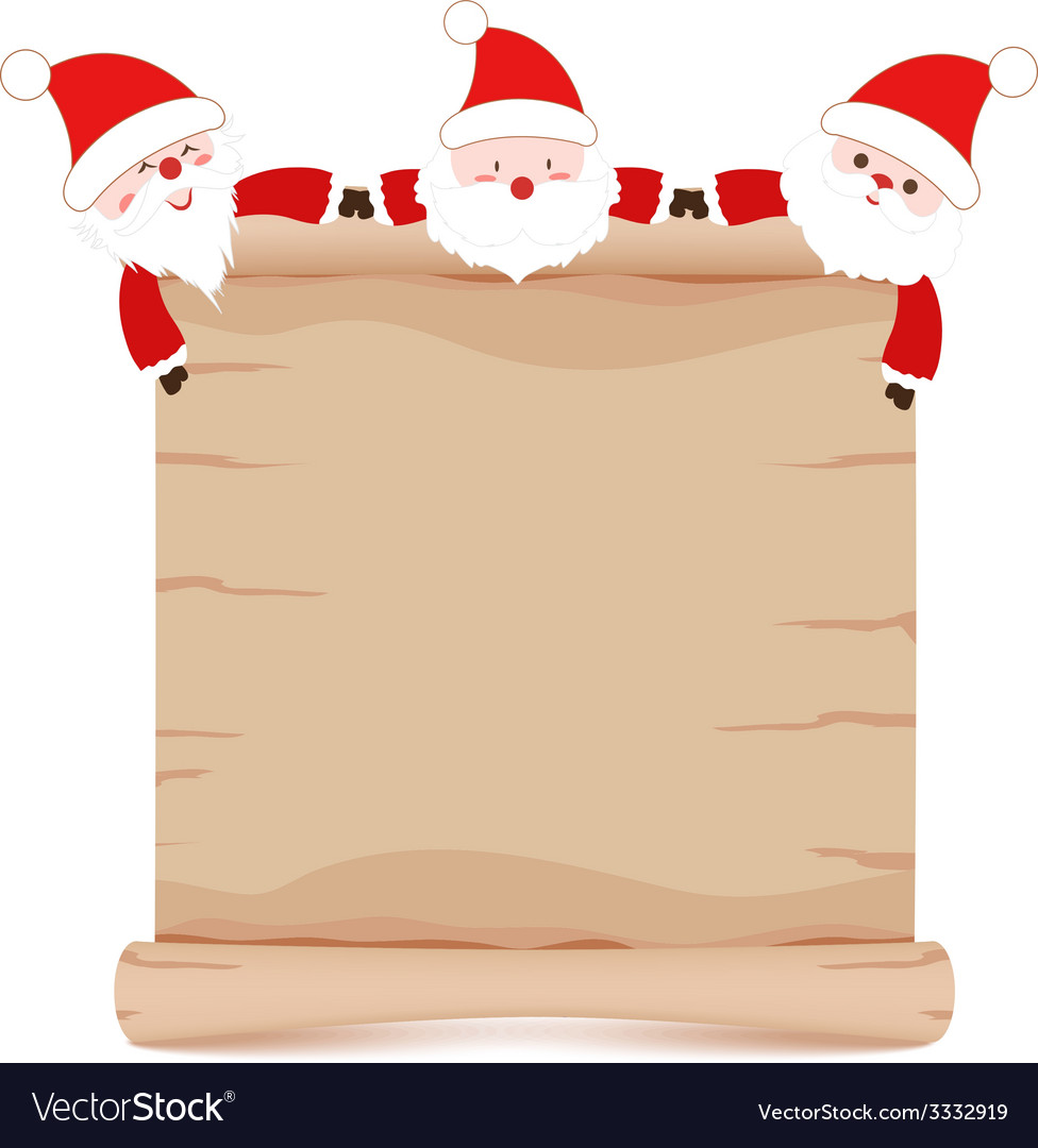Santa claus and parchment sign funny vector | Price: 1 Credit (USD $1)