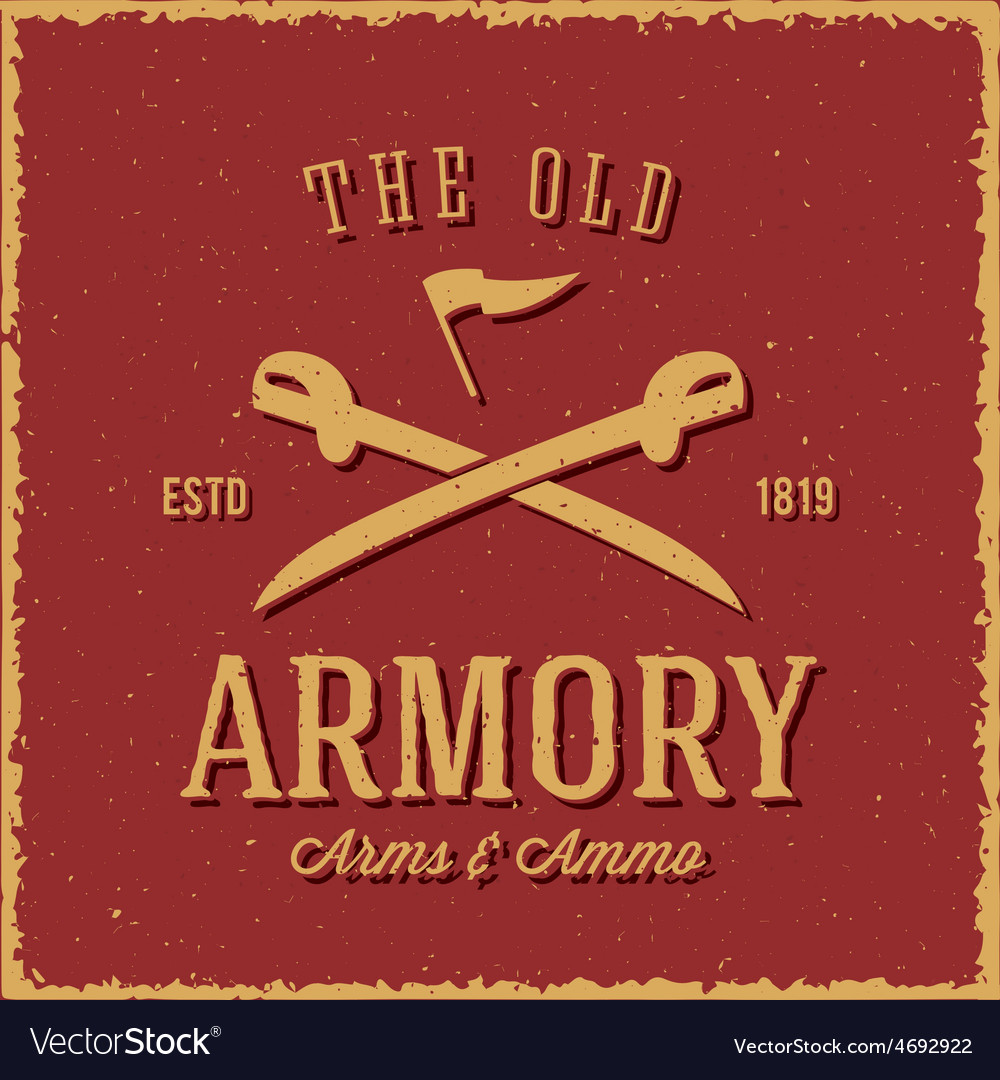 Old armory arms and ammo abstract vintage label vector | Price: 1 Credit (USD $1)