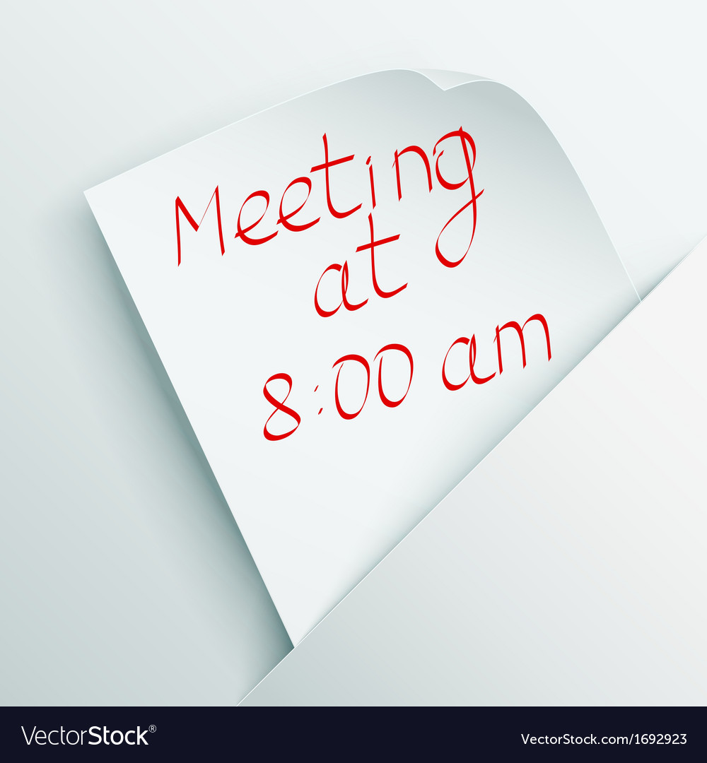 White stick note with message about meeting vector | Price: 1 Credit (USD $1)
