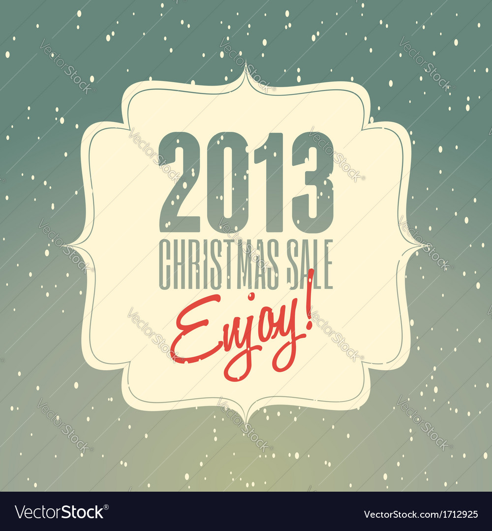 Christmas sale 2013 retro poster design vector | Price: 1 Credit (USD $1)