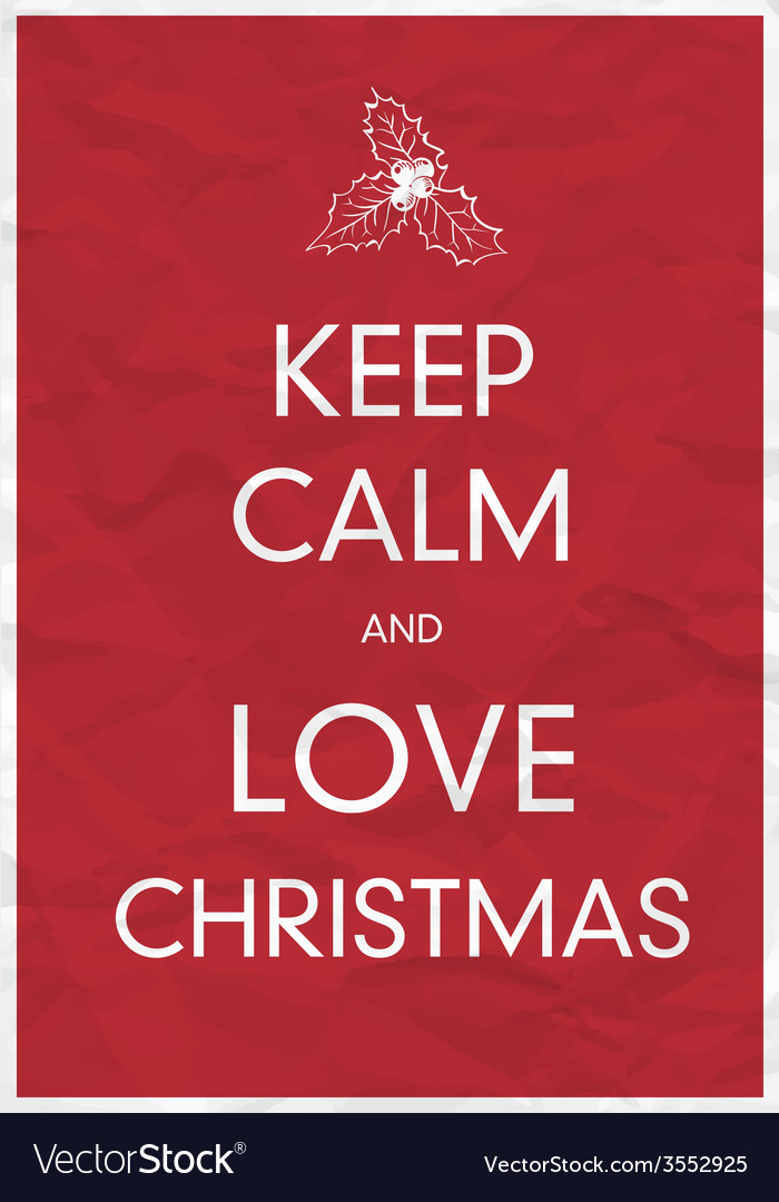 Keep calm and love christmas vector | Price: 1 Credit (USD $1)