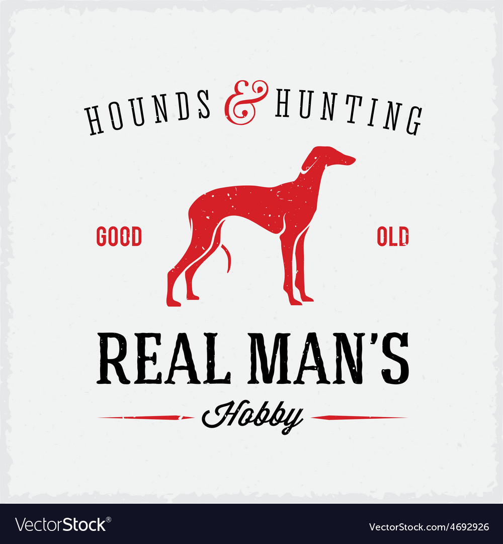 Hounds and hunting real mans hobbies abstract vector   Price: 1 Credit (USD $1)