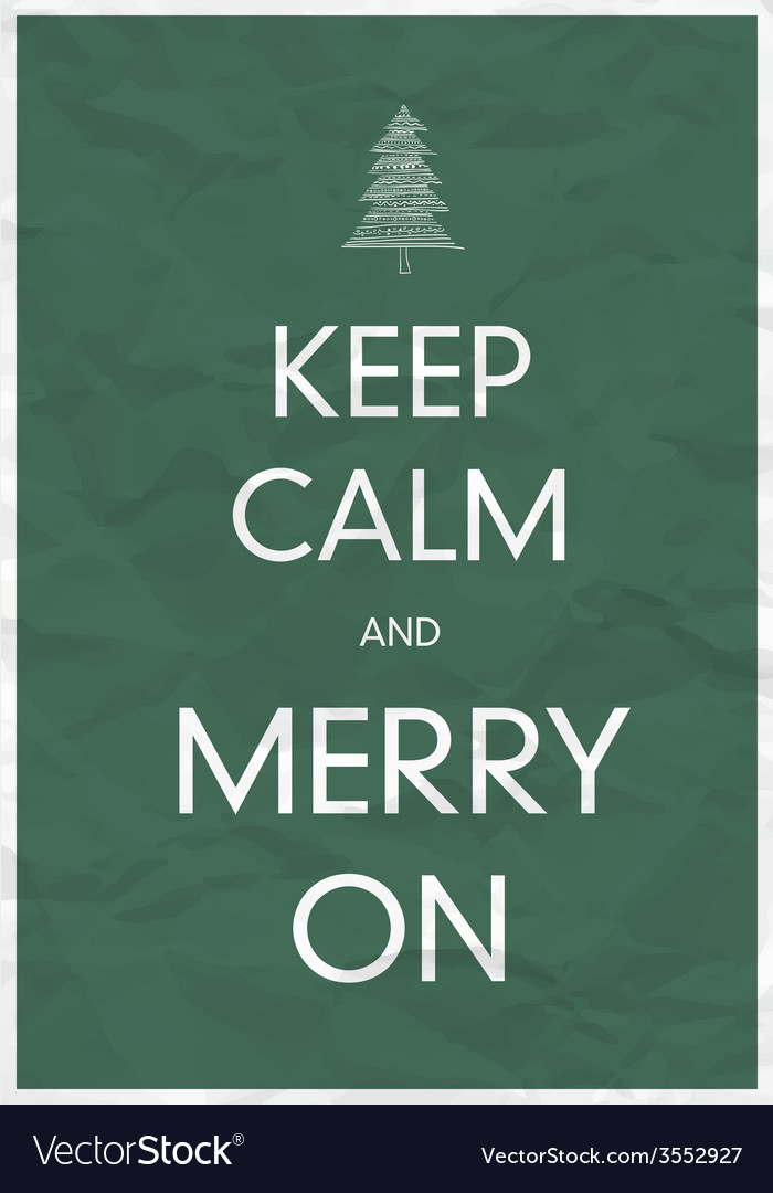 Keep calm and merry on vector | Price: 1 Credit (USD $1)