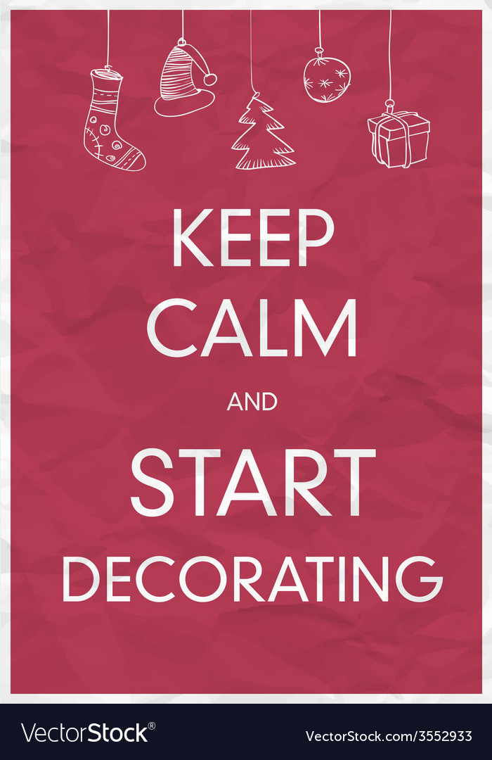 Keep calm and start decorating vector | Price: 1 Credit (USD $1)