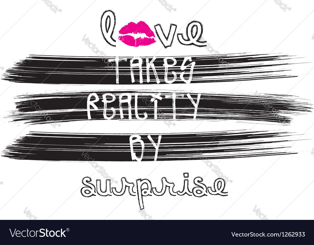 Love takes reality by surprise vector | Price: 1 Credit (USD $1)