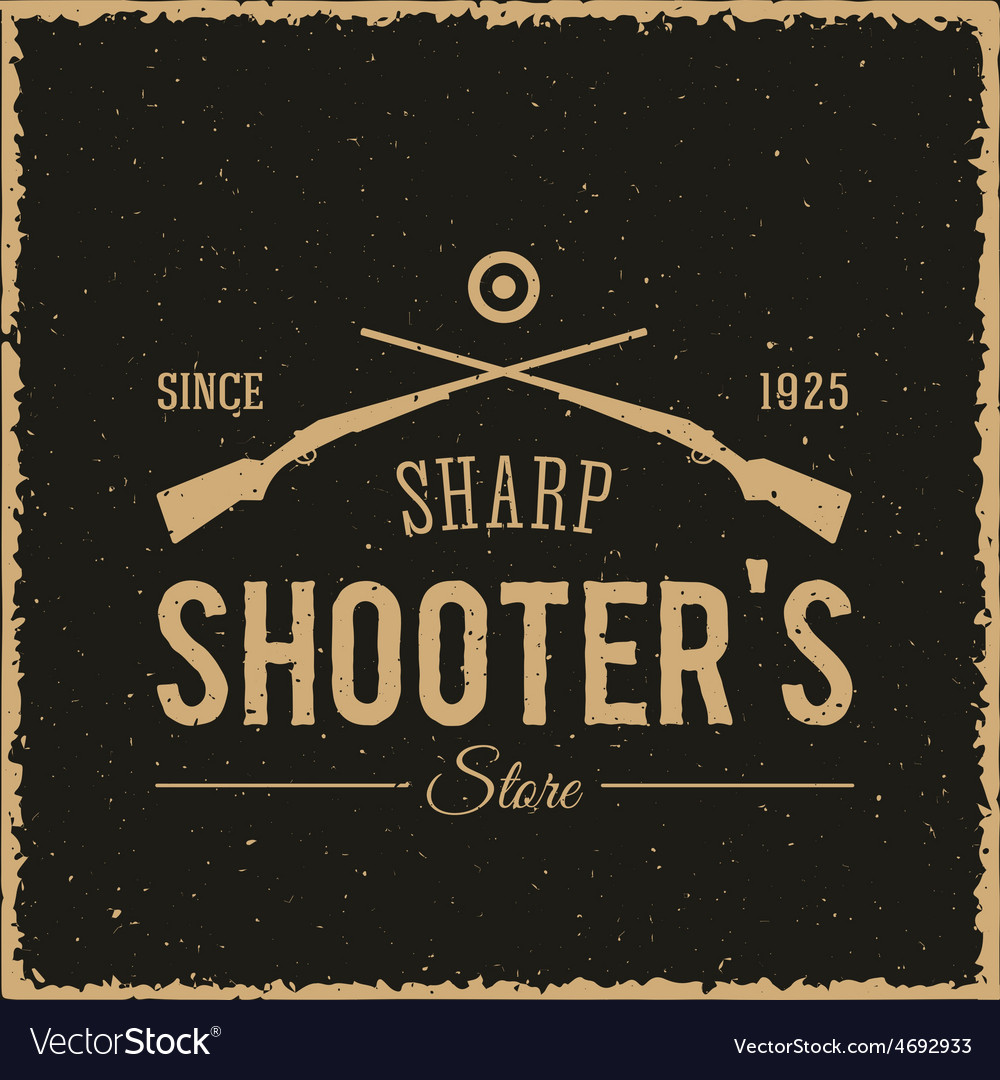 Sharpshooters store abstract vintage label or logo vector   Price: 1 Credit (USD $1)