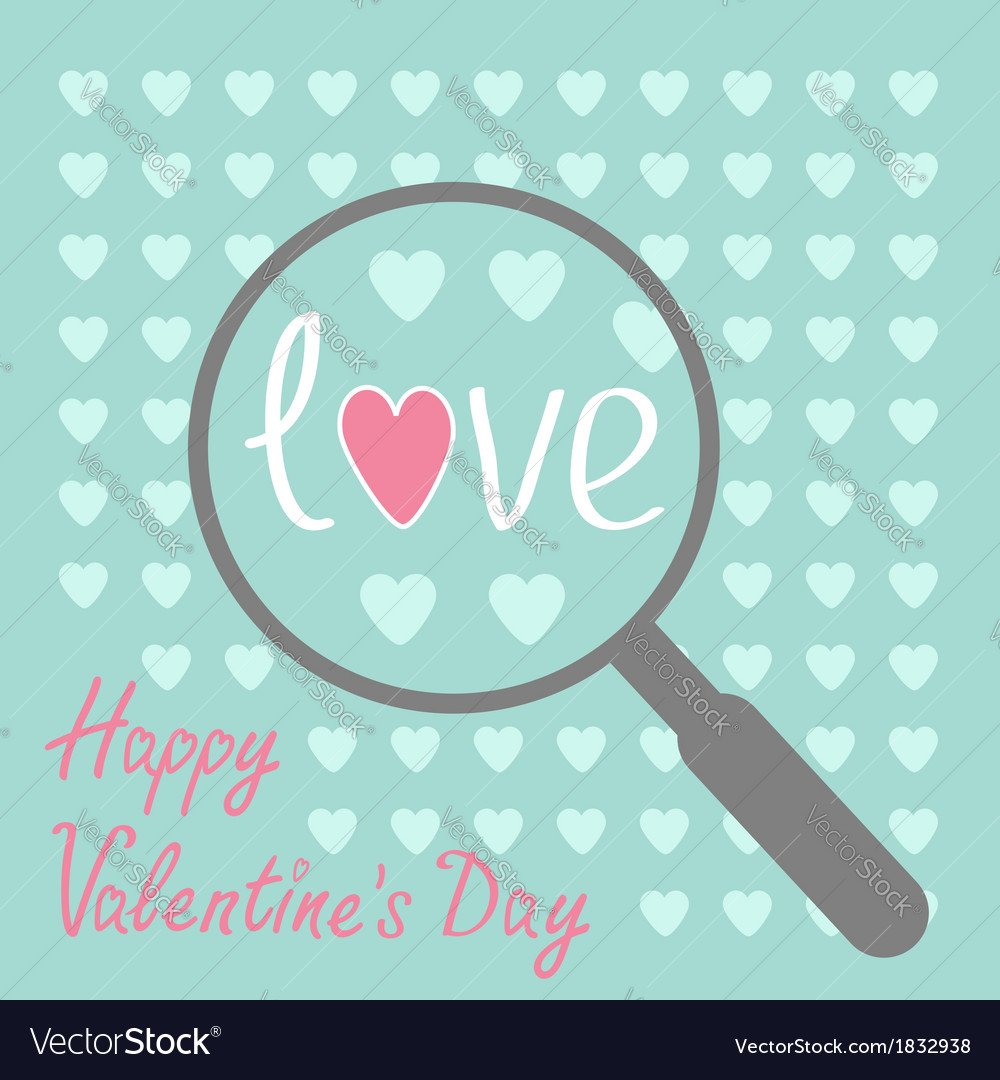 Magnifier and hearts zoom happy valentines day vector | Price: 1 Credit (USD $1)