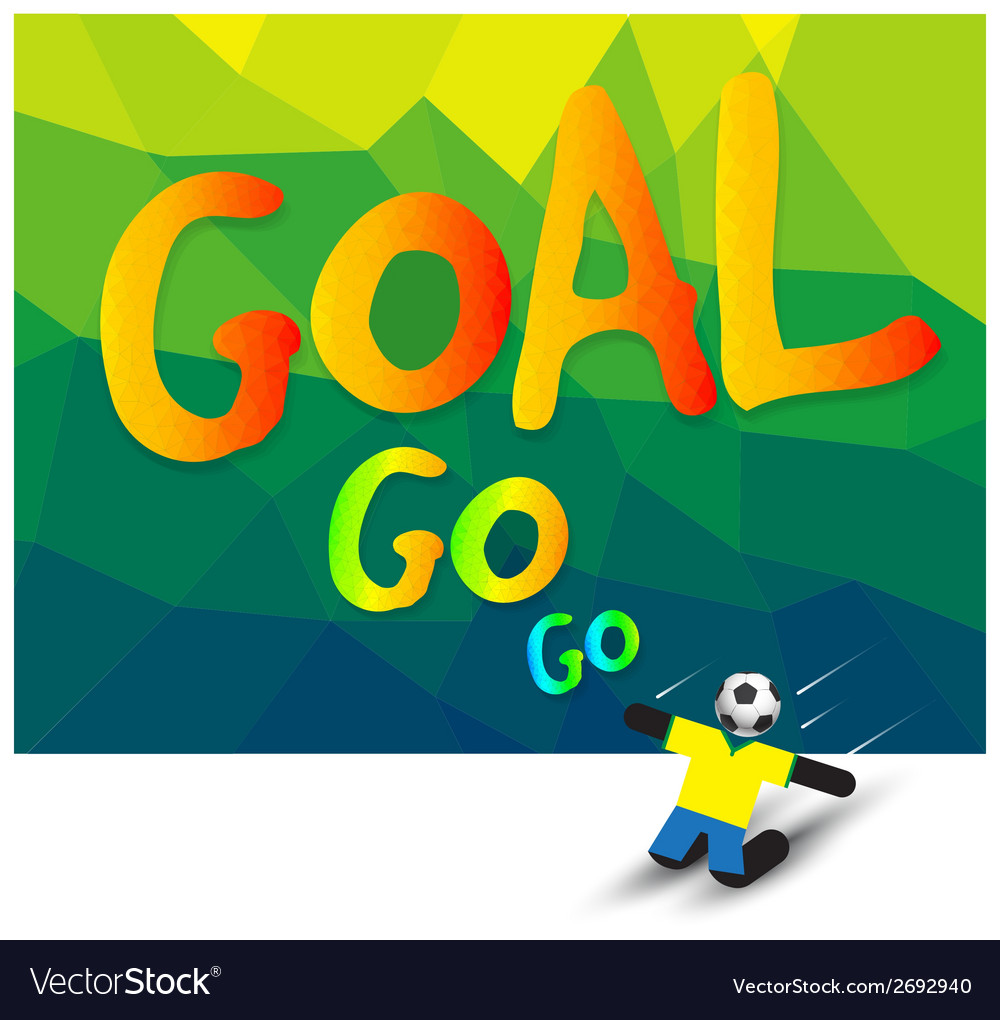 Go go goal vector | Price: 1 Credit (USD $1)