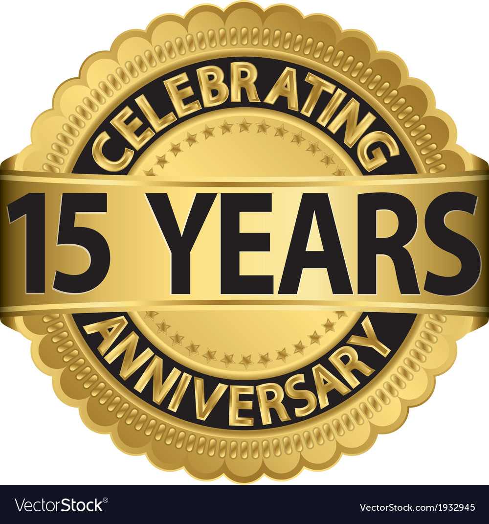 Celebrating 15 years anniversary golden label with vector | Price: 1 Credit (USD $1)