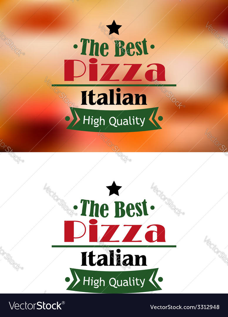 The best italian pizza label or sign vector | Price: 1 Credit (USD $1)