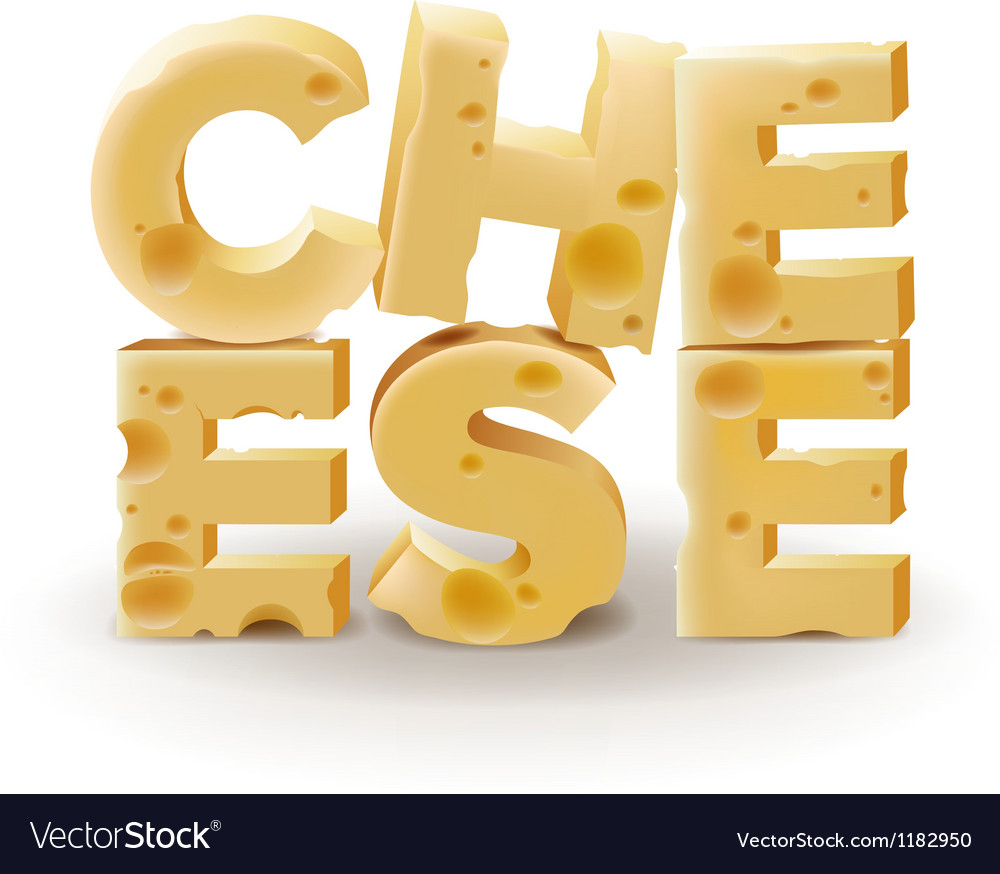 Word cheese written with cheese on white vector | Price: 3 Credit (USD $3)