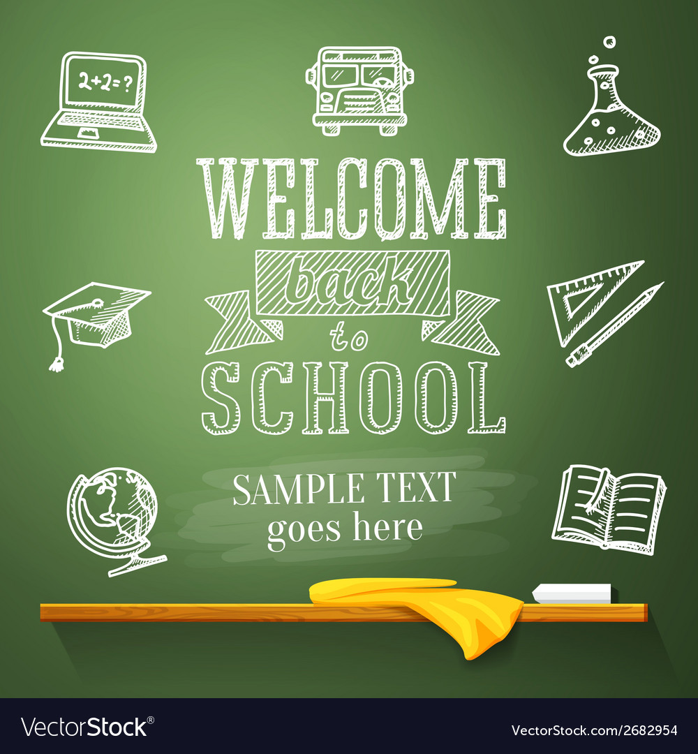 Welcome back to school message on chalkboard with vector | Price: 1 Credit (USD $1)