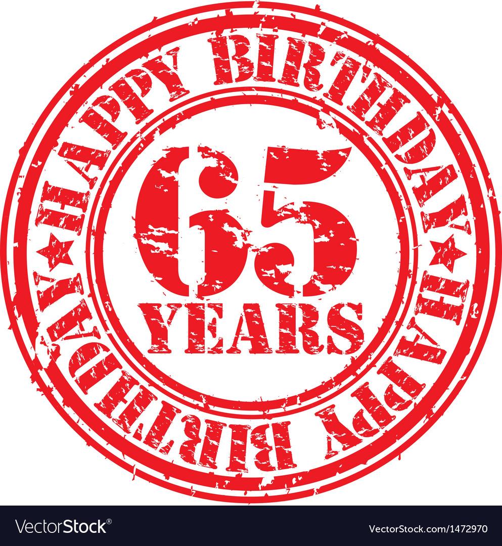 Grunge 65 years happy birthday rubber stamp vector