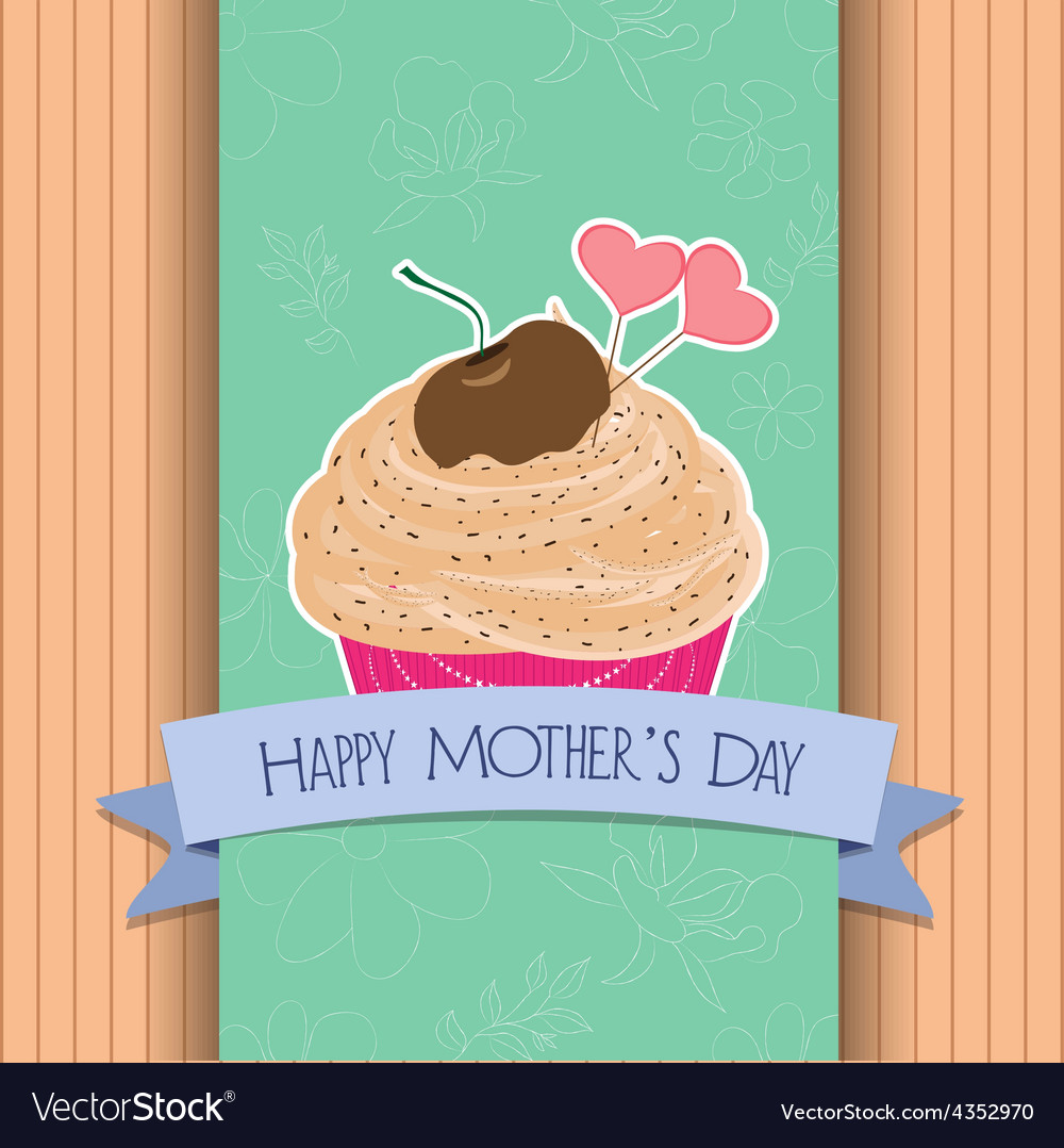 Happy mothers day greeting card cupcake sweet love vector | Price: 1 Credit (USD $1)