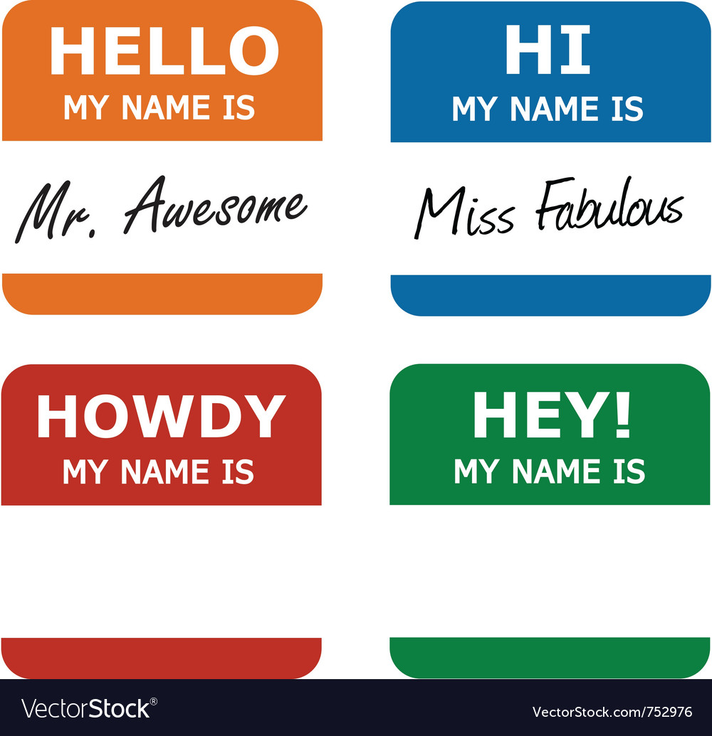 Hello my name is tag vector | Price: 1 Credit (USD $1)