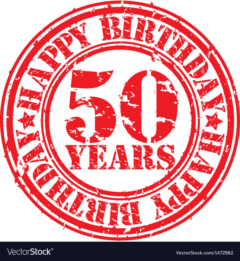 Grunge 50 years happy birthday rubber stamp vector | Price: 1 Credit (USD $1)