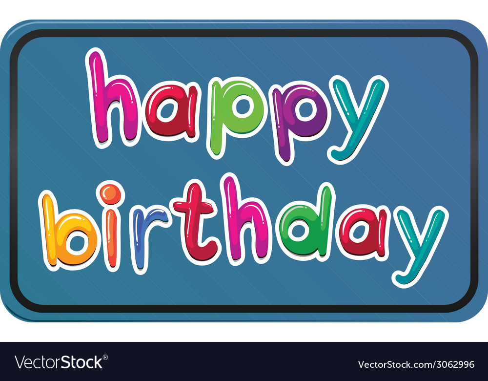A happy birthday template vector | Price: 1 Credit (USD $1)