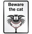 Beware the cat information sign vector