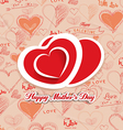 Happy mothers day with hearts i love family vector