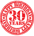 Grunge 30 years happy birthday rubber stamp vector