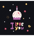 I love you cupcake card vector