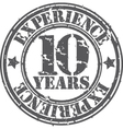 Grunge 10 years of experience rubber stamp vector