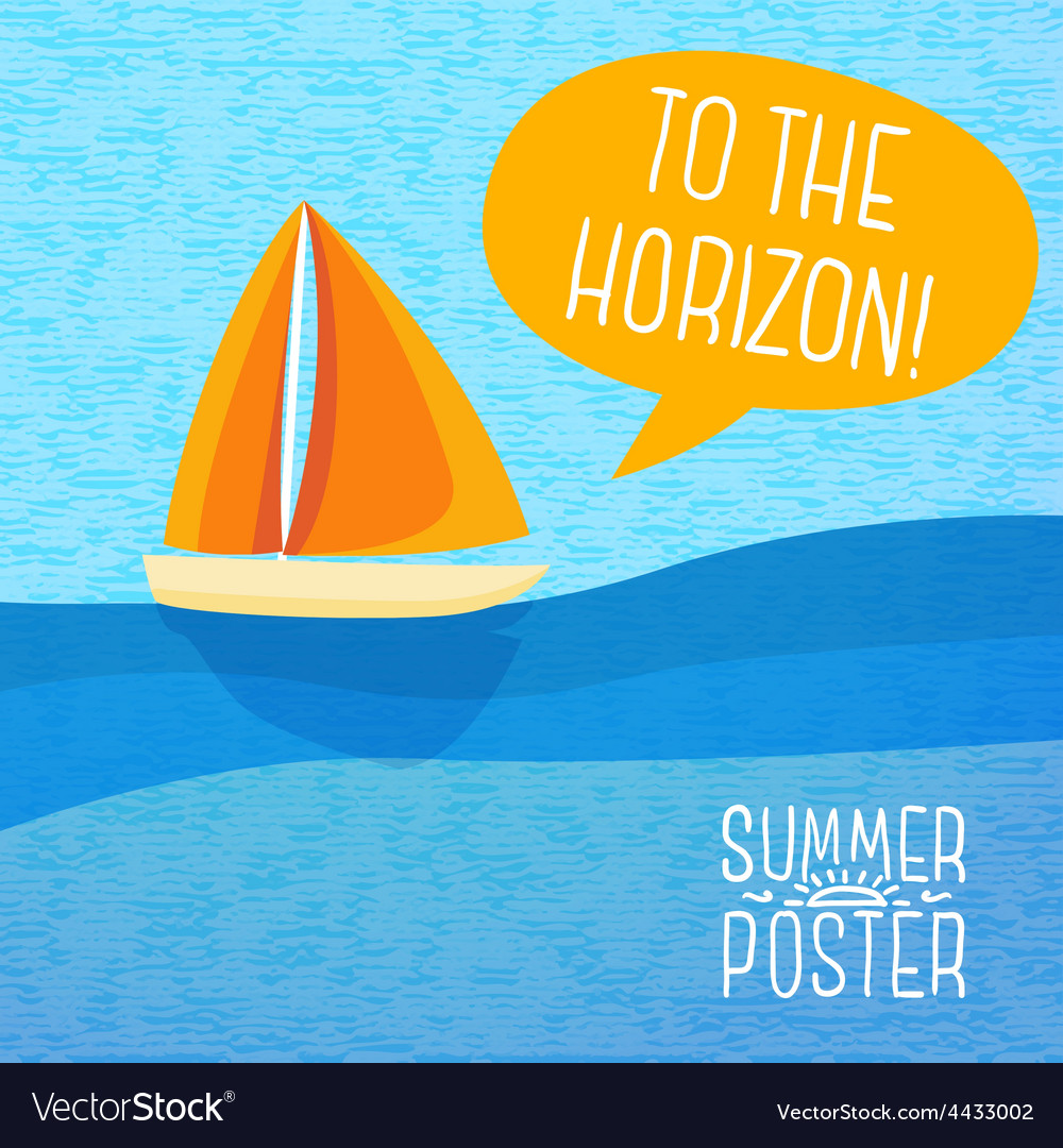 Cute summer poster - yacht sailing with speech vector | Price: 3 Credit (USD $3)