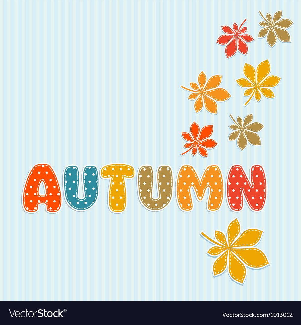 Autumn lettering with fall leaves vector | Price: 1 Credit (USD $1)