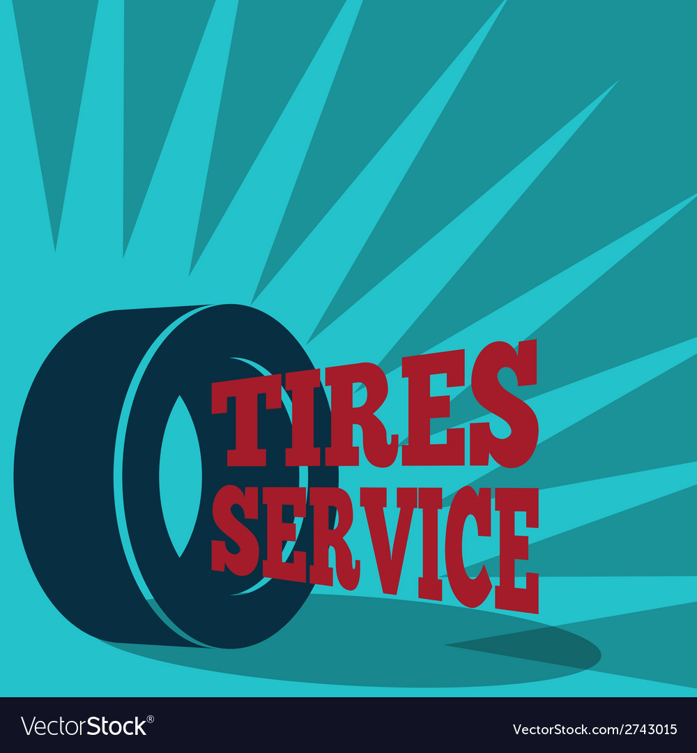 Tire service poster vector | Price: 1 Credit (USD $1)