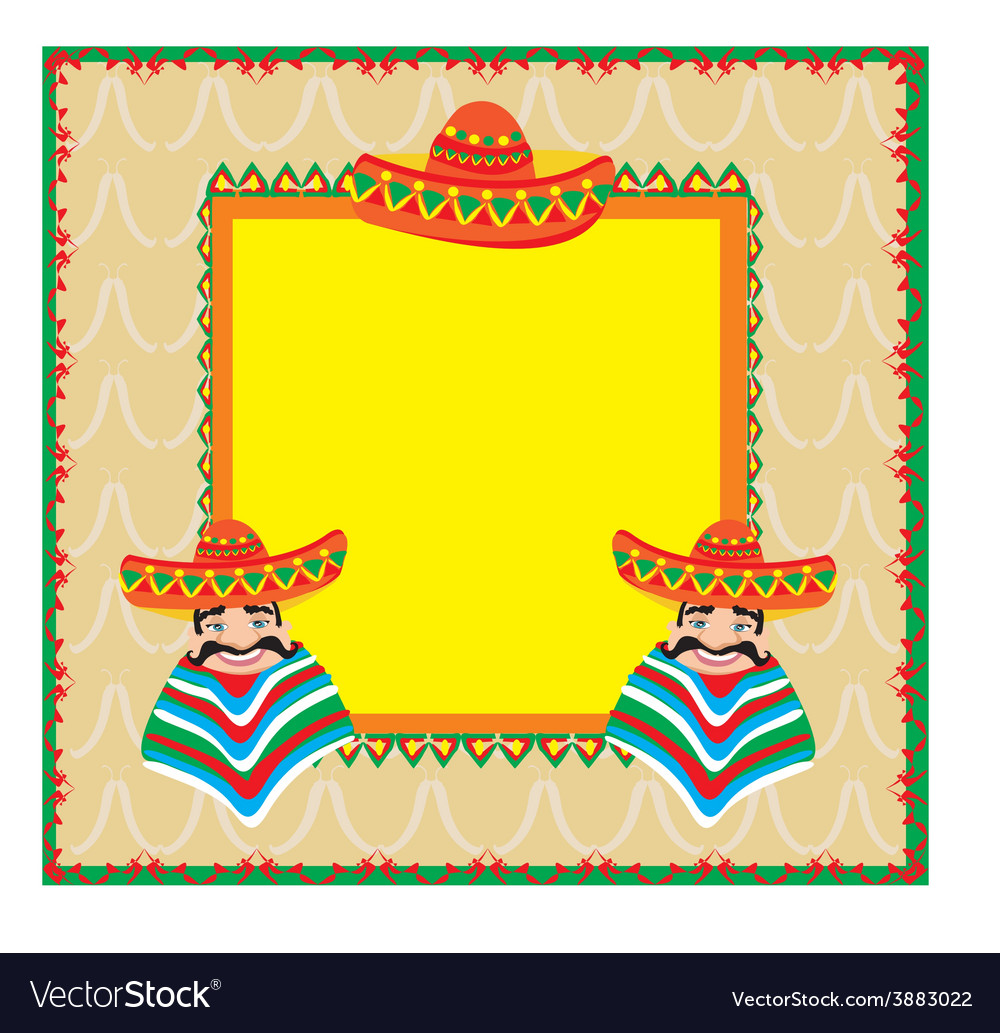 Mexican frame with man in sombrero vector   Price: 1 Credit (USD $1)