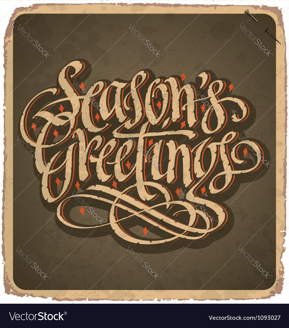 Hand-lettered vintage seasons greetings card vector | Price: 1 Credit (USD $1)