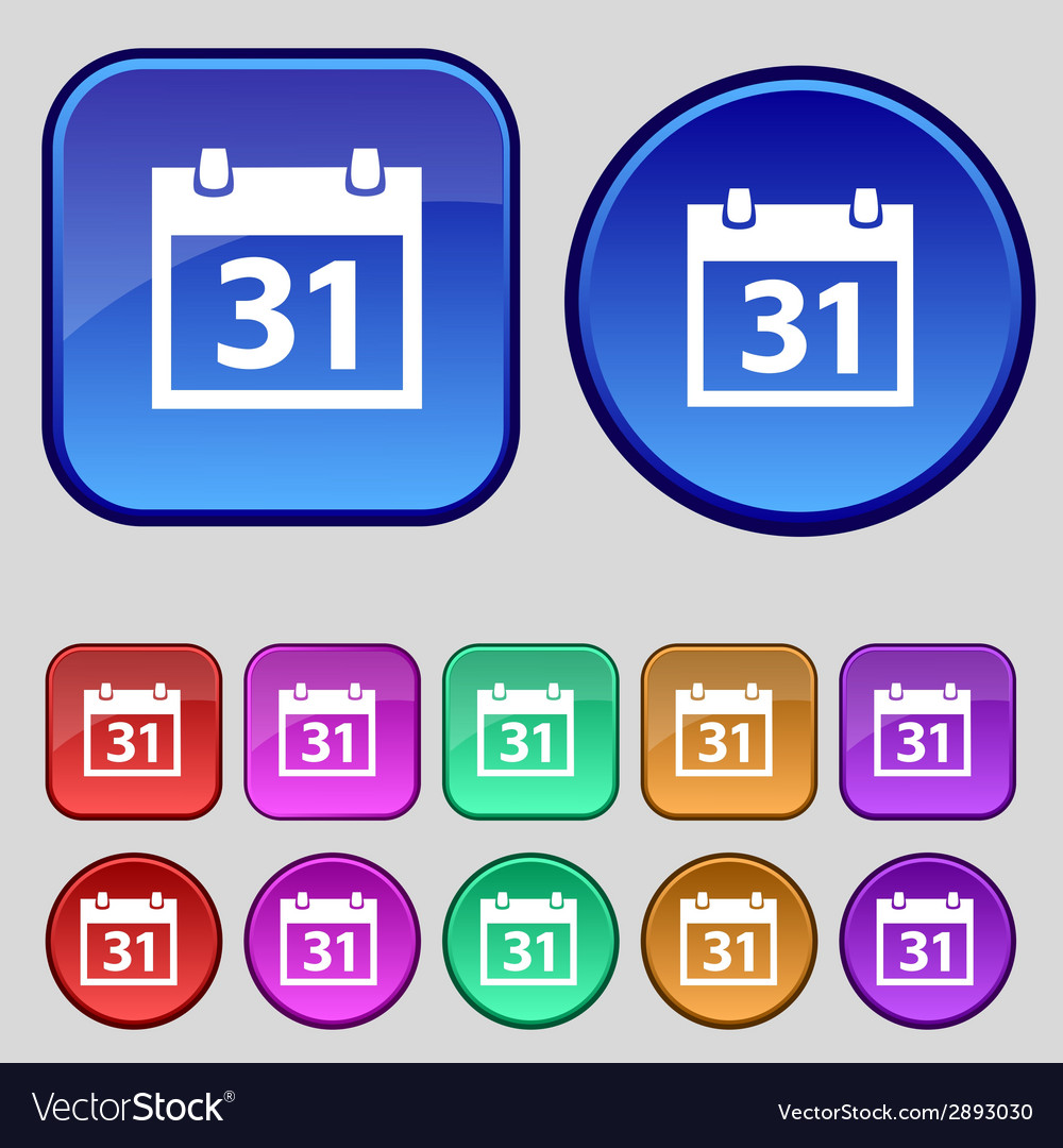 Calendar sign icon 31 day month symbol date button vector   Price: 1 Credit (USD $1)