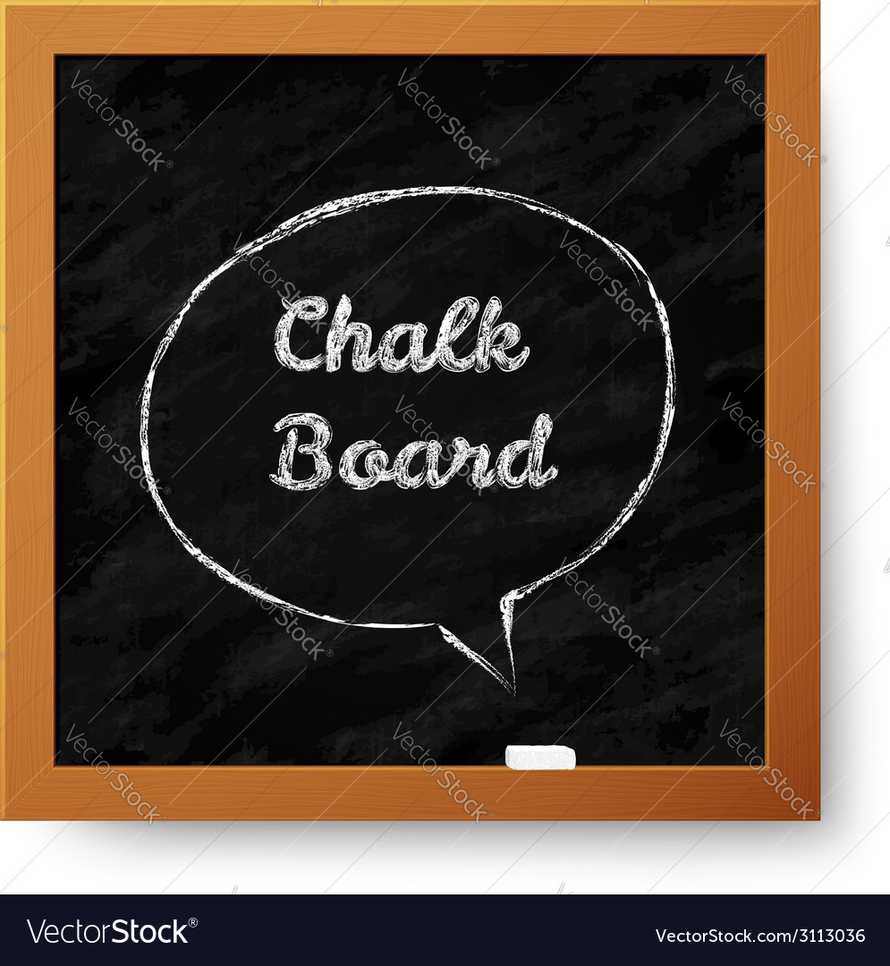 Realistic chalkboard with hand-drawn speech bubble vector | Price: 1 Credit (USD $1)