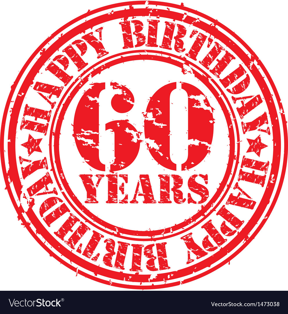 Grunge 60 years happy birthday rubber stamp vector | Price: 1 Credit (USD $1)