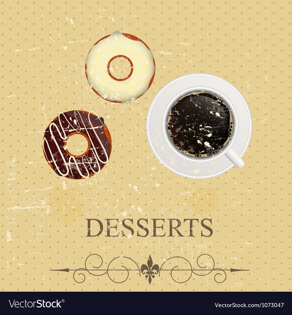 Retro vintage grunge style dessert menu vector | Price: 1 Credit (USD $1)
