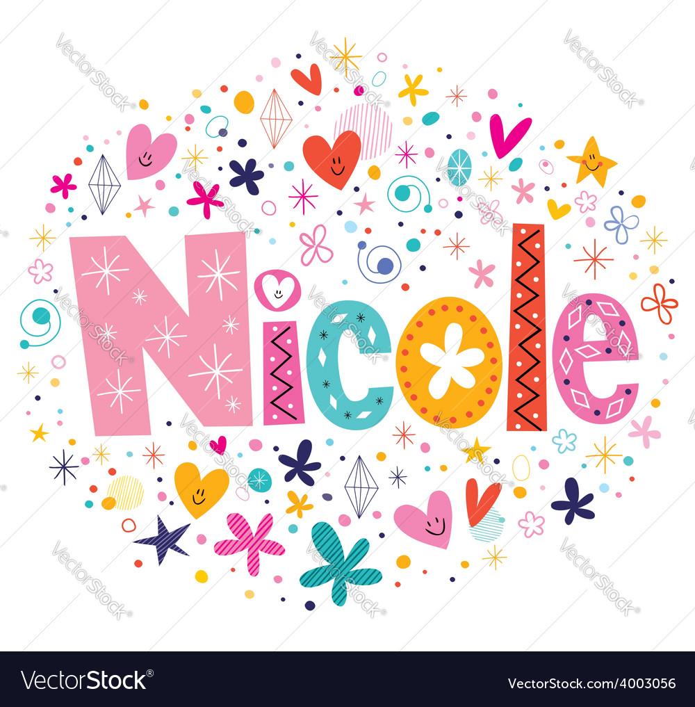 Nicole female name design decorative lettering vector   Price: 1 Credit (USD $1)