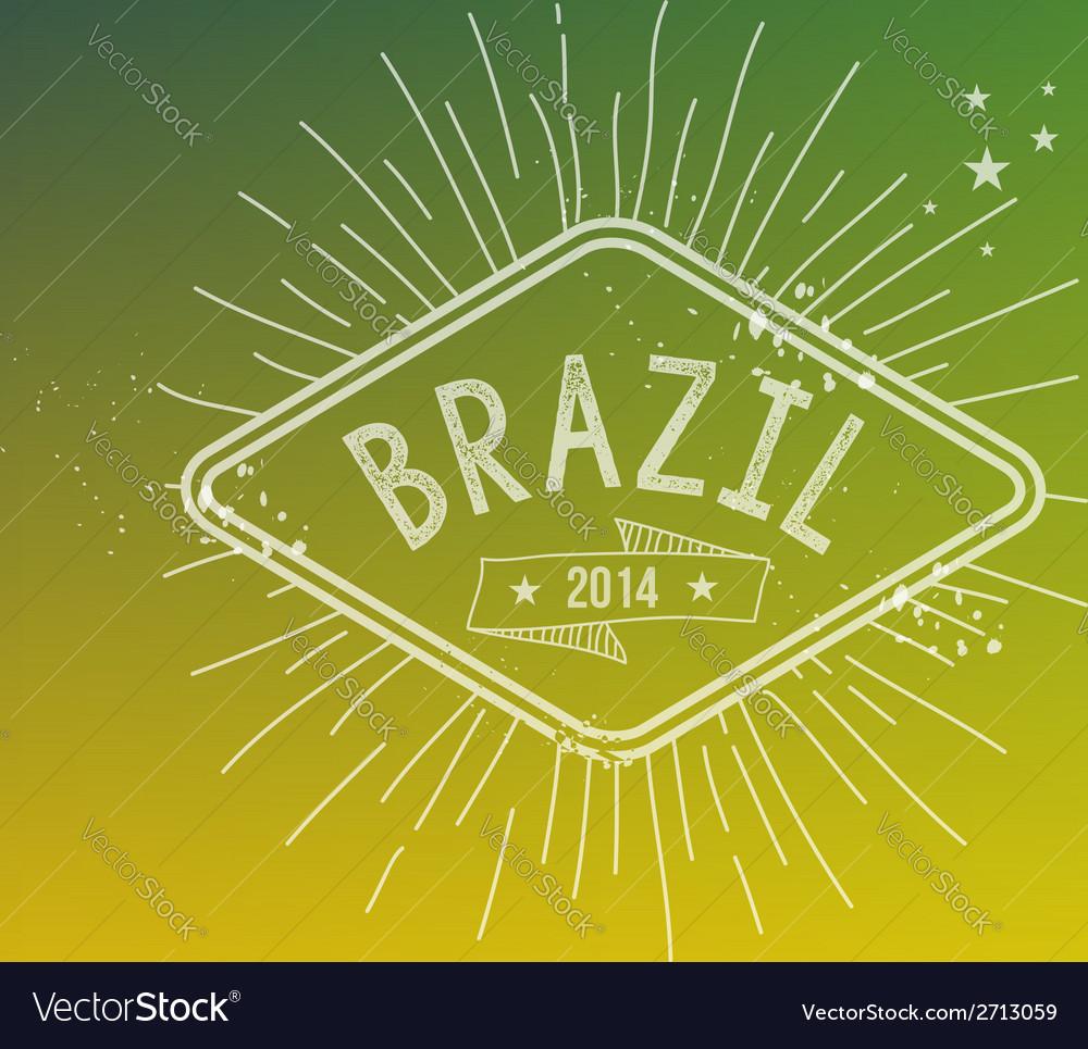 Brazil 2014 vintage label blurred background vector | Price: 1 Credit (USD $1)