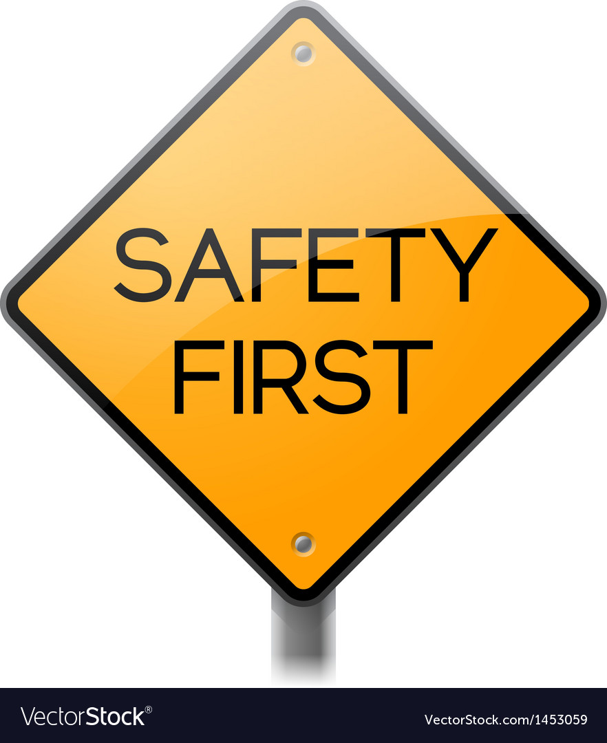 Safety first sign vector | Price: 1 Credit (USD $1)