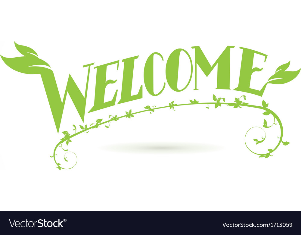 Welcome green vine leaf lettering design vector | Price: 1 Credit (USD $1)