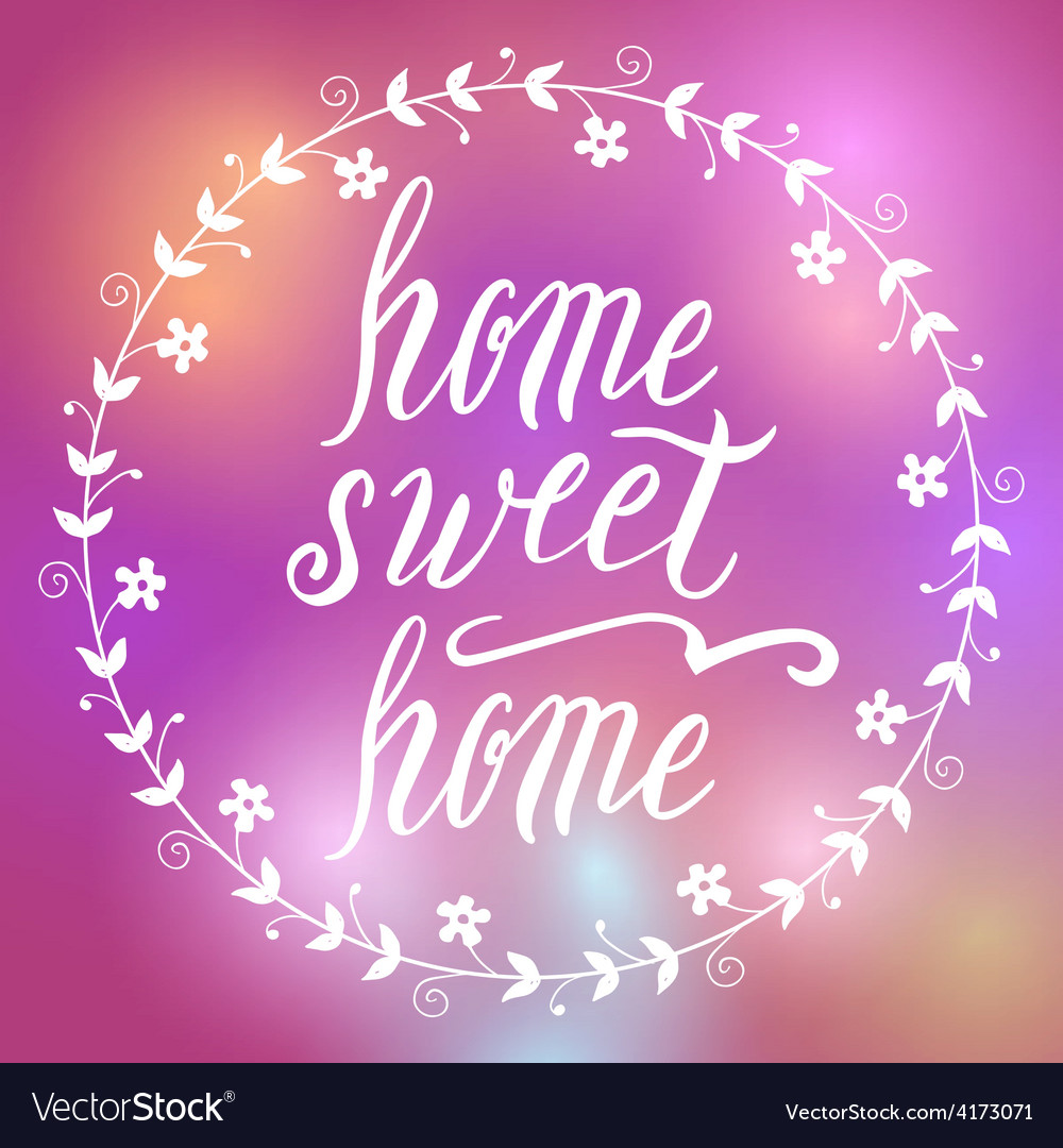 Home sweet home lettering vector | Price: 1 Credit (USD $1)