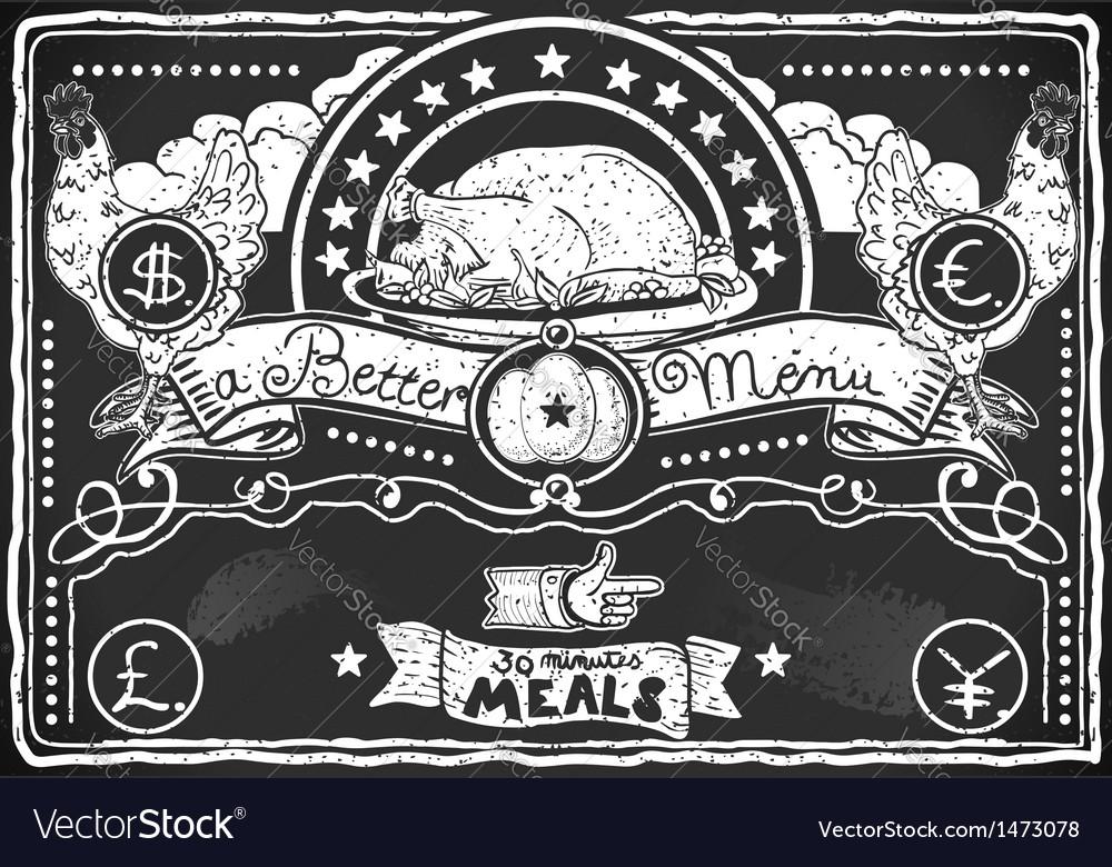 Vintage graphic blackboard for chicken menu vector   Price: 1 Credit (USD $1)