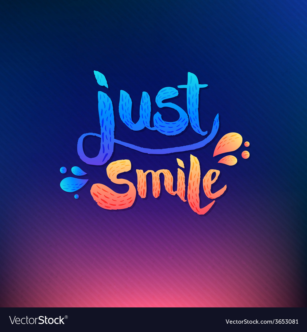 Just smile texts on colored background vector | Price: 1 Credit (USD $1)