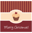 Christmas card with sweet cupcake and wishes vector