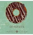 Retro vintage grunge style dessert menu vector