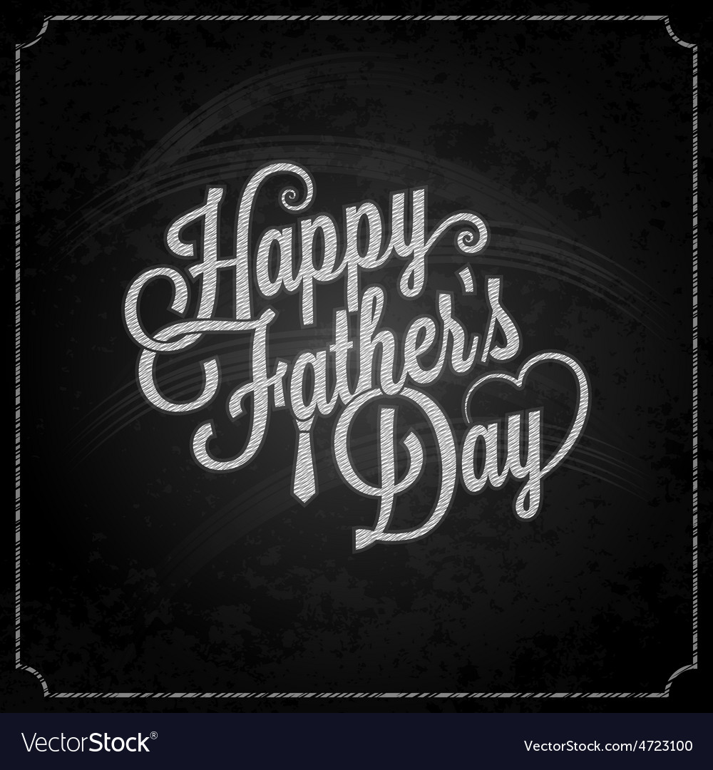 Fathers day chalk lettering background vector | Price: 1 Credit (USD $1)