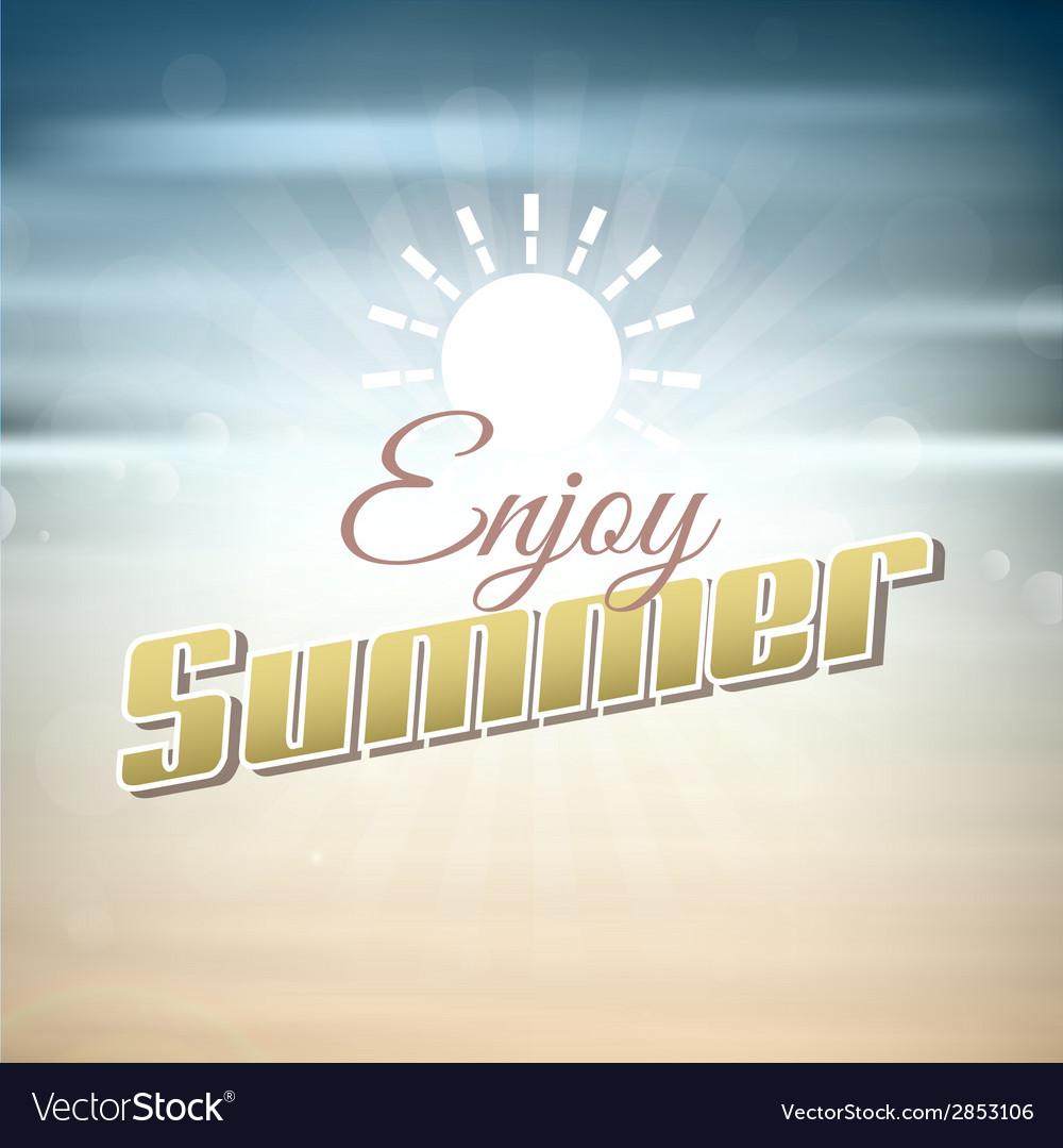 Enjoy summer background vector | Price: 1 Credit (USD $1)