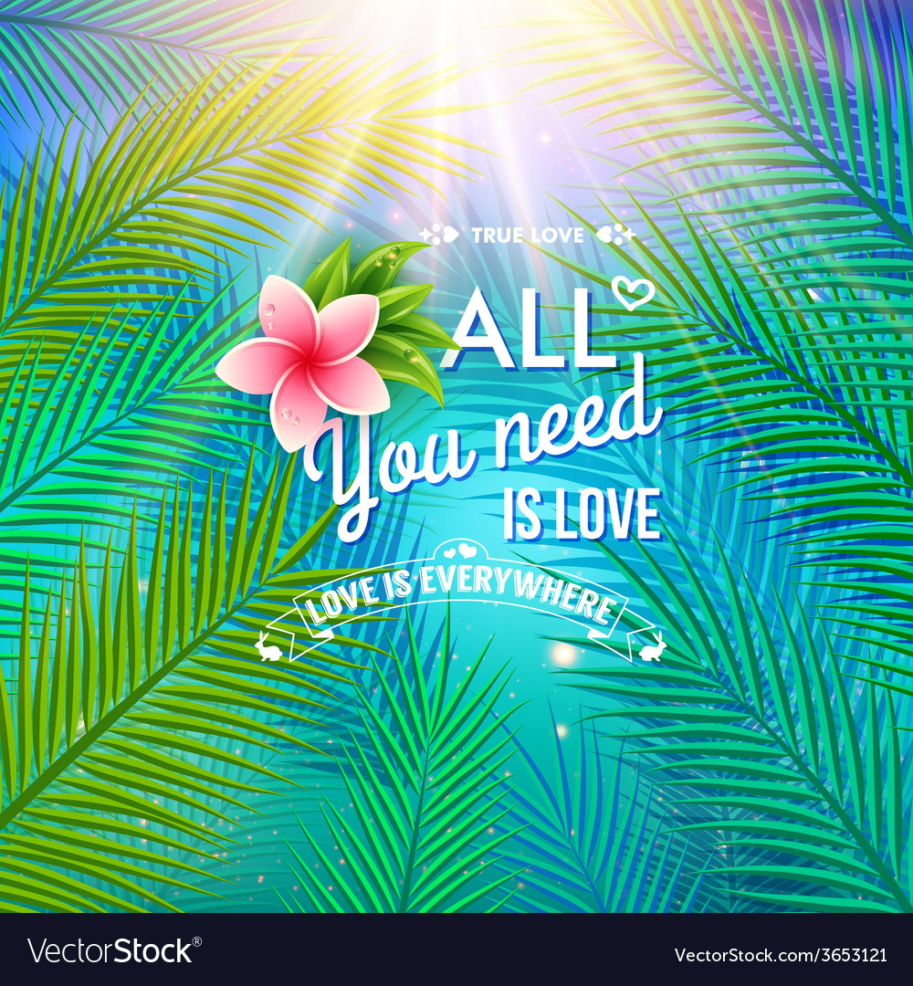 All you need is love concept vector | Price: 1 Credit (USD $1)