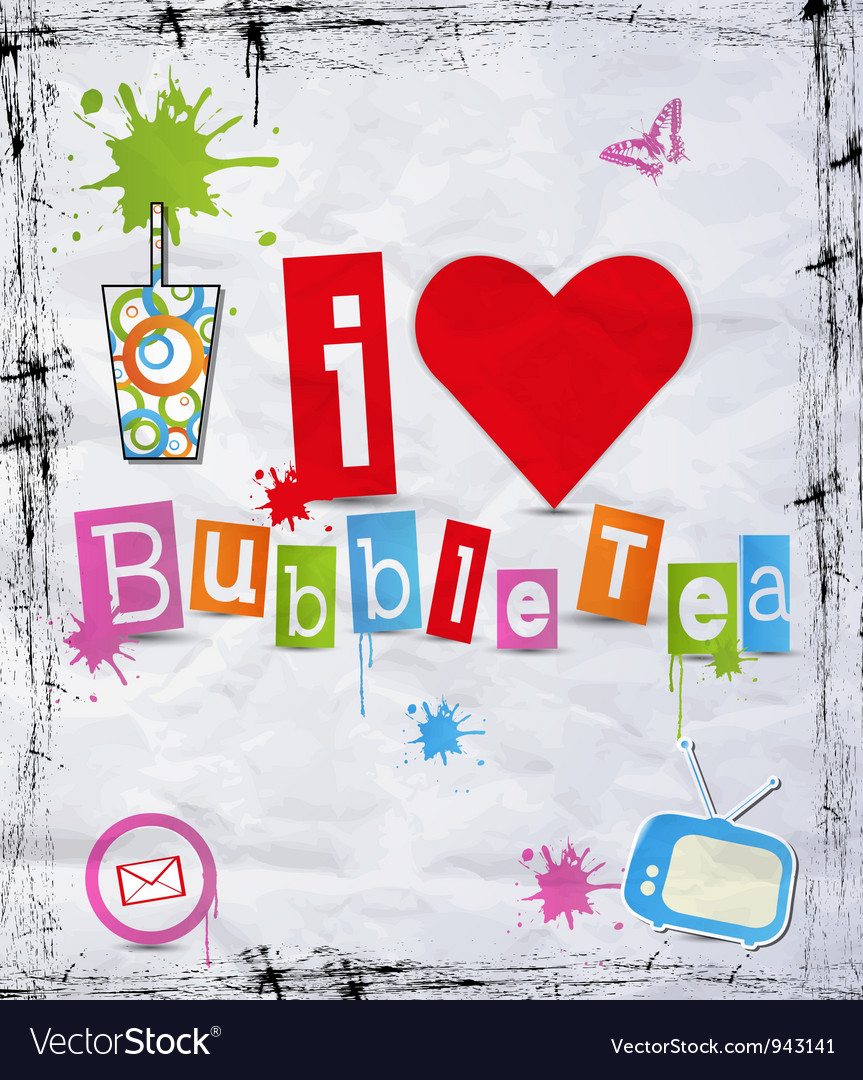 I love bubble tea vector | Price: 1 Credit (USD $1)